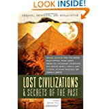 Exposed, Uncovered, & Declassified: Lost Civilizations & Secrets of the Past (Exposed, Uncovered, and Declassified...