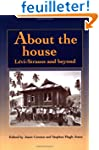 About the House: L�vi-Strauss and Beyond