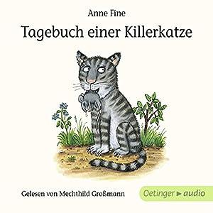 Tagebuch einer Killerkatze Hörbuch