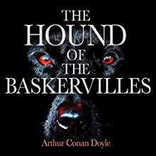The Hound of the Baskervilles (       UNABRIDGED) by Arthur Conan Doyle Narrated by Michael Page