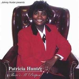 Patricia Hunter - There's A Purpose! - Amazon.com Music