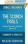 The Scorch Trials: The Maze Runner Se...