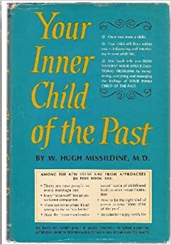 book review your inner child past w hugh missildine m d The new york times: find breaking news, multimedia, reviews & opinion on washington, business, sports, movies, travel, books, jobs, education, real estate, cars.