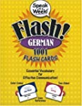 Speak in a Week Flash! German: 1001 F...