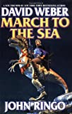 March to the Sea (0671318268) by Weber, David