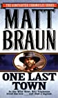 One Last Town (The gunfighter chronicles series)