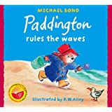 Paddington Rules the Wavesby Michael Bond