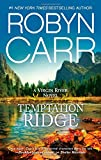 Temptation Ridge (A Virgin River Novel)