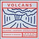 Volcans Discours Auteur(s) : Claude Jaupart Narrateur(s) : Claude Jaupart