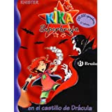 Kika Superbruja en el castillo de Drácula (Castellano - Bruño - Knister - Kika Superbruja)