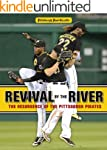 Revival by the River: The Resurgence...