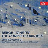 Taneyev : The Complete Quintets