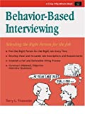 Crisp: Behavior-Based Interviewing: Selecting the Right Person for the Job (Crisp Fifty Minute Series) (1560525835) by Terry L. Fitzwater
