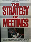 img - for The Strategy of Meetings by George David Kieffer (1989-06-01) book / textbook / text book
