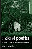Disclosed Poetics: Beyond Landscape and Lyricism (Angelaki Humanities)