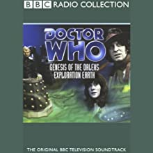 Doctor Who: Genesis of the Daleks & Exploration Earth  by Terry Nation, Bernard Venables Narrated by Tom Baker, full cast