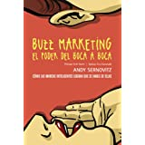 Buzz marketing. El poder del boca a boca (Social Media)