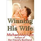 Winning His Wifeby Michael Mechant