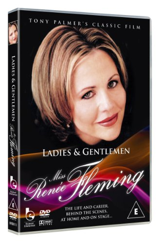 Ladies and Gentlemen Miss Renée Fleming [DVD]