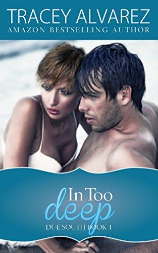 In Too Deep by Tracey Alvarez ebook deal