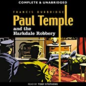 Paul Temple and the Harkdale Robbery | [Francis Durbridge]