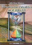 img - for ALIMENTACION PALEOLITICA EN EL SIGLO XXI book / textbook / text book