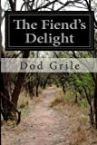 img - for The Fiend's Delight book / textbook / text book