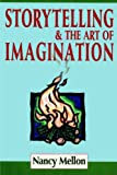 Storytelling and the Art of Imagination