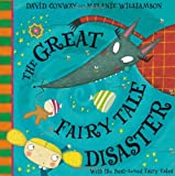 The Great Fairy Tale Disaster David Conway