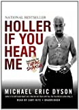img - for Holler If You Hear Me (Playaway Adult Nonfiction) book / textbook / text book