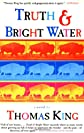 Truth and Bright Water: A Novel
