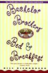 Bachelor Brothers&#39; Bed &amp; Breakfast