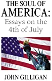 img - for The Soul of America: Essays on the 4th of July book / textbook / text book