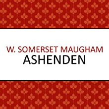 Ashenden (       UNABRIDGED) by W. Somerset Maugham Narrated by Christopher Oxford