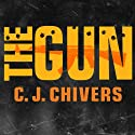 The Gun (       UNABRIDGED) by C. J. Chivers Narrated by Michael Prichard