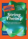 img - for The Complete Idiot's Guide to String Theory (Complete Idiot's Guides (Audio)) book / textbook / text book