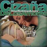 Cizana De Los Amores by Omar Rodriguez-Lopez