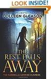 The Rest Falls Away (The Gardella Vampire Hunters: Victoria) (Volume 1)