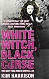 White Witch, Black Curse (0007311273) by Harrison, Kim