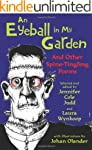 An Eyeball in My Garden: And Other Sp...