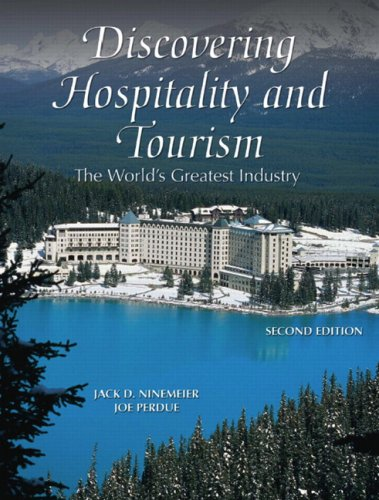 Discovering Hospitality and Tourism: The World's Greatest...