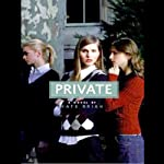 Private (       UNABRIDGED) by Kate Brian Narrated by Cassandra Campbell