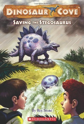 Image for Dinosaur Cove #7: Saving the Stegosaurus by Rex Stone (July 1 2009)