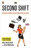 img - for The Second Shift: Working Families and the Revolution at Home book / textbook / text book