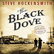 The Black Dove: A Holmes on the Range Mystery | [Steve Hockensmith]