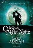 O Beijo Da Meia - Noite - 9788579301957