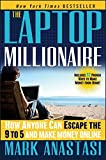 img - for The Laptop Millionaire: How Anyone Can Escape the 9 to 5 and Make Money Online book / textbook / text book