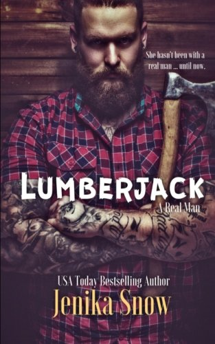 Lumberjack (A Real Man) (Volume 1)