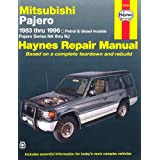 Mitsubishi Pajero Australian Automotive Repair Manual: 1983-1996 (Haynes Automotive Repair Manuals)by Larry Warren