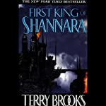 The First King of Shannara: The Shannara Series, Prequel | Terry Brooks
